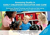Assessing Quality in Early Childhood Education and Care: Sustained Shared Thinking and Emotional...