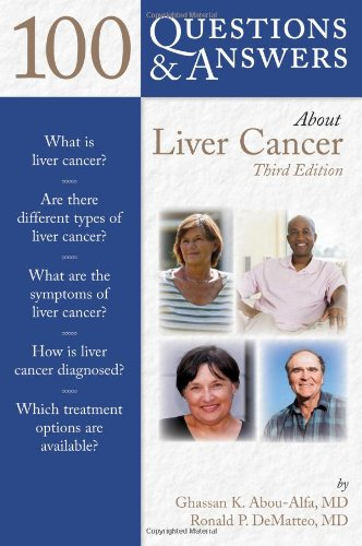 Hepatocellular Carcinoma Liver (100 Questions  &  Answers About Liver Cancer)