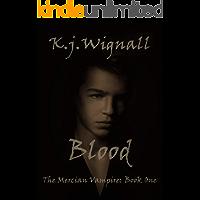 Blood (The Mercian Vampire Book 1)