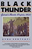 Black Thunder: Gabriel's Revolt: Virginia, 1800
