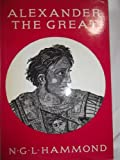 Alexander the Great : King, Commander and Statesman