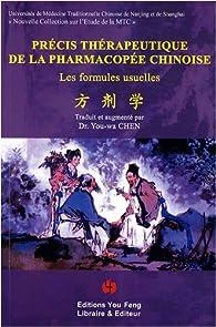 Précis thérapeutique de la pharmacopée chinoise par You-wa Chen
