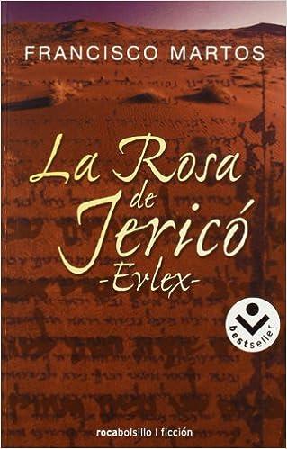 La Rosa de Jericó (Erlex), de Francisco Martos