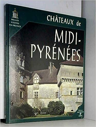 Châteaux Midi Pyrénées