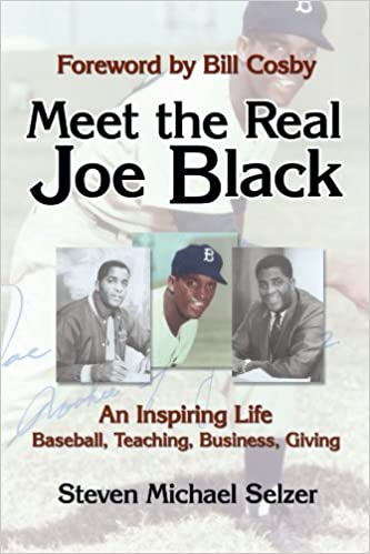Book Meet the Real Joe Black: An Inspiring Life Baseball, Teaching, Business, Giving
