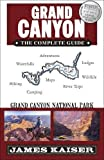 Search : Grand Canyon: The Complete Guide: Grand Canyon National Park (Color Travel Guide)