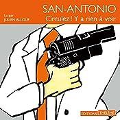 Circulez ! Y'a rien à voir (San-Antonio 132) | Frédéric Dard