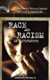 Race and Racism in Literature, Lady Wilson and Charles E. Wilson, 031332820X