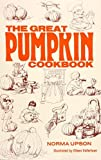 img - for The Great Pumpkin Cookbook book / textbook / text book