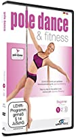 Pole Dance & Fitness - Beginner 1: Step by step to the perfect body workout with Jeannine Wilkerling