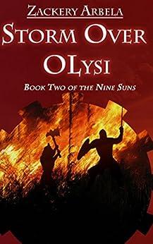 Storm Over Olysi (The Nine Suns Book 2) by [Arbela, Zackery]