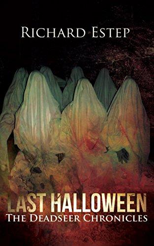 Last Halloween (The Deadseer Chronicles Book -