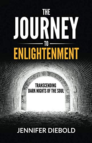 The Journey to Enlightenment: Transcending Dark Nights of the Soul