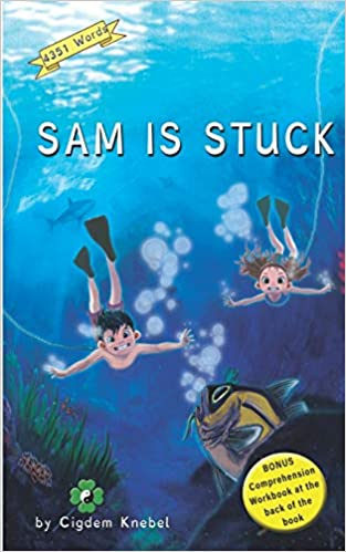 Sam Is Stuck: (Dyslexie Font) Decodable Chapter Books (The Kents' Quest)
