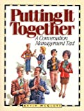 Book cover image for Putting It Together: A Conversation Management Text