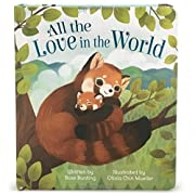 All the Love in the World: Children's Board Book (Love You Always)