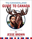 img - for The Canadaland Guide to Canada book / textbook / text book