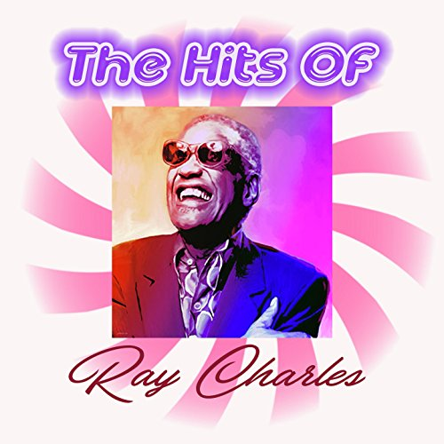 The Hits Of Ray Charles