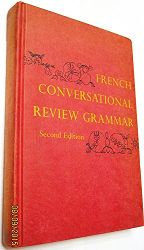 French Conversational Review Grammar