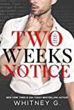 #10: Two Weeks Notice