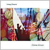 Uneasy Dreams by Artmann, Christian (2011-06-21)