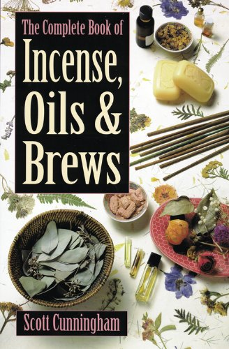 The Complete Book of Incense, Oils and Brews (Llewellyn's Practical ()