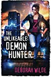 The Unlikeable Demon Hunter (Nava Katz) (Volume 1)