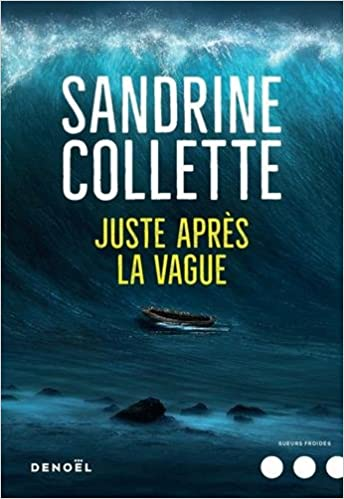 TELECHARGER MAGAZINE Juste après la vague (2018) -Sandrine Collette