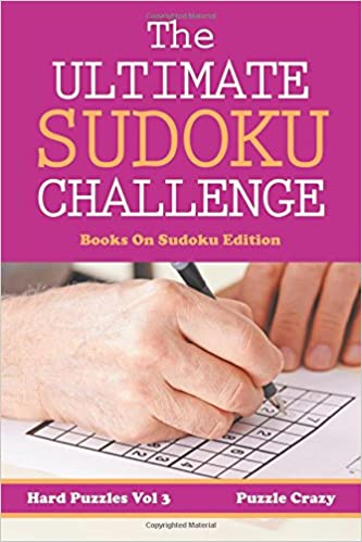 Book The Ultimate Soduku Challenge (Hard Puzzles) Vol 3: Books On Sudoku Edition