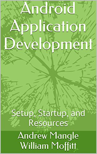 Android Application Development: Setup, Startup, and Resources (Best Android App Development Tutorial)