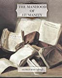 The Manhood of Humanity, Alfred Korzybski, 1463748000