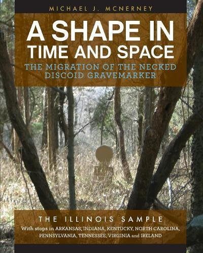 A Shape in Time and Space: The Migration of the Necked Discoid Gravemarker-the Illinois Sample