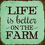 Life Is Better On The Farm Novelty Square Aluminum Metal Sign Rusty Frame Chill Background Brown Lettering