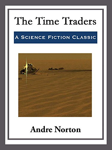 The Time Traders (English Edition)