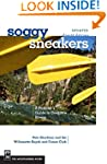 Soggy Sneakers: A Paddler's Guide to...