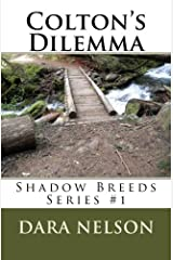 Colton's Dilemma: Shadow Breeds Series #1 (Volume 1) Paperback