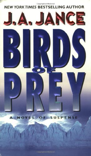 Birds of Prey: Previously Copub Sequel To The Hour Of T (J. P. Beaumont Novel Book 15)]()