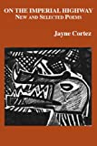 On the Imperial Highway, Jayne Cortez, 1931236909