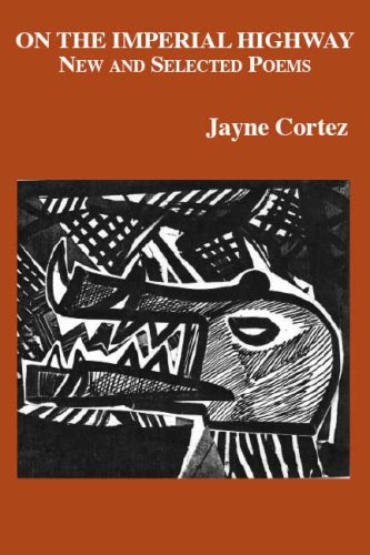 On the Imperial Highway: New and Selected Poems
