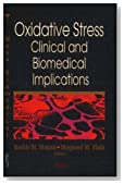 Oxidative Stress: Clinical and Biomedical Implications