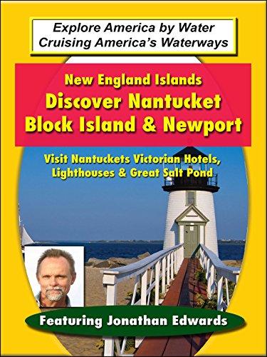 New England Islands: Small Ship Cruising - Discover Nantucket; Block Island & Newport