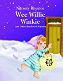 Wee Willie Winkie and Other Best-Loved Rhymes, , 1607541378