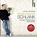 Ich bin dann mal schlank | Patric Heizmann