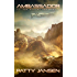 Ambassador 1A: The Sahara Conspiracy (Ambassador: Space Opera Thriller Book 2)