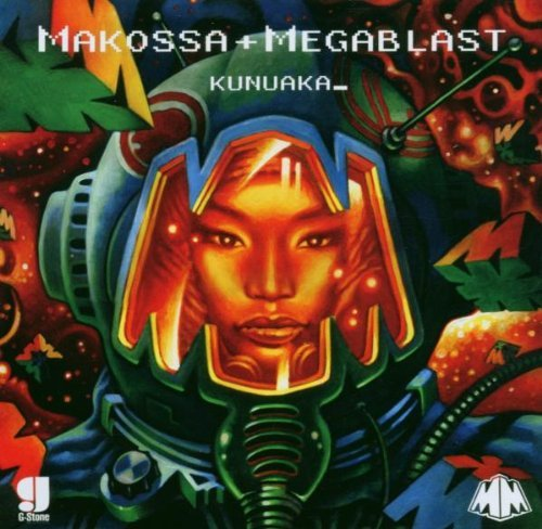 Kunuaka by Makossa & Megablast (2007-10-02)