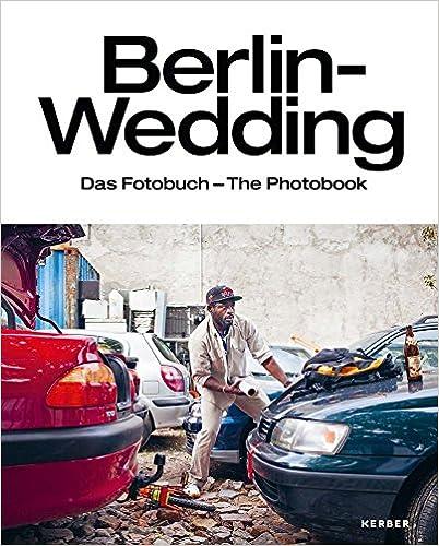 Amazon com: Berlin-Wedding: The Photobook (9783735603869