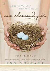 One Thousand Gifts: A Dare to Live Fully Right Where You Are (Hardback) By (author) Ann Voskamp