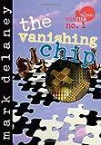 The Vanishing Chip, Mark Delaney, 1561451762