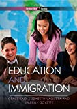 Education and Immigration (PIMS - Polity Immigration and Society series), Grace Kao, Elizabeth Vaquera, Kimberly Goyette, 0745648312