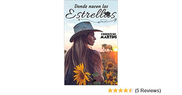 Donde nacen las estrellas (Spanish Edition) - Kindle edition by Christian Martins. Literature & Fiction Kindle eBooks @ Amazon.com.